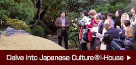 Delve into Japanese Culture@I-House