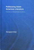 08_Politicizing Asian American literature